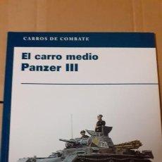 Militaria: EL CARRO MEDIO PANZER III. Lote 235964650