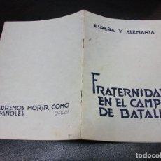 Militaria: 1942 FOLLETO DE DIVISION AZUL ESPAÑA Y ALEMANIA GUERRA CIVIL - FRATERNIDAD EN EL CAMPO DE BATALLA. Lote 236209280
