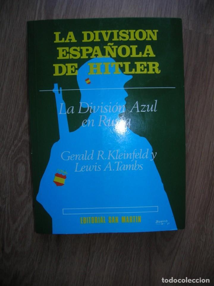 Militaria: LA DIVISION ESPAÑOLA DE HITLER. DIVISION AZUL. DIVISIONARIOS ESPAÑOLES EN RUSIA. - Foto 2 - 236673630