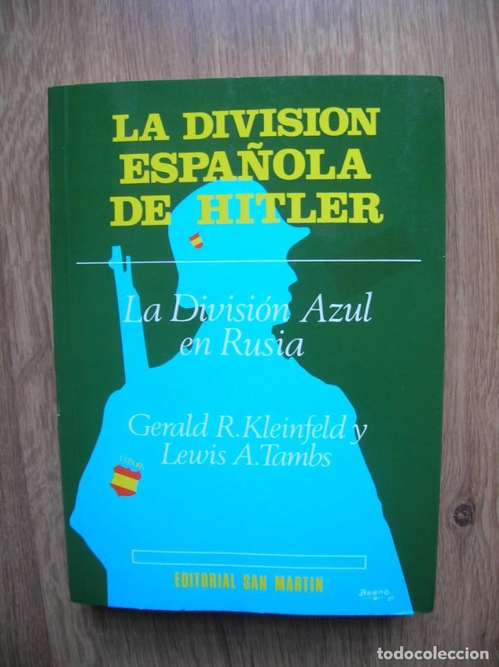 Militaria: LA DIVISION ESPAÑOLA DE HITLER. DIVISION AZUL. DIVISIONARIOS ESPAÑOLES EN RUSIA. - Foto 3 - 236673630