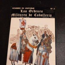 Militaria: LAS ÓRDENES MILITARES DE CABALLERÍA. Lote 236962215
