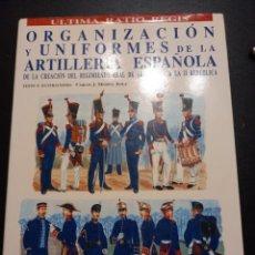 Militaria: HISTORIA DE LA ARTILLERÍA ESPAÑOLA. Lote 238148510