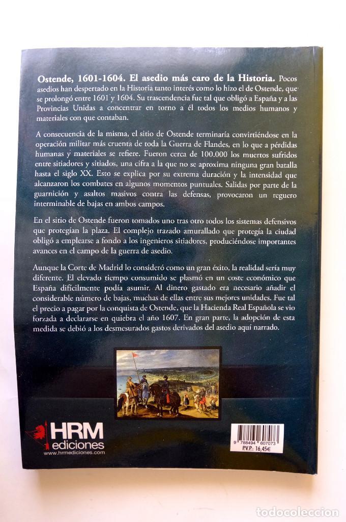 Militaria: OSTENDE, 1601-1604. EL ASEDIO MÁS CARO DE LA HISTORIA. RUBÉN SÁEZ ABAD - Foto 2 - 238270780