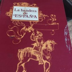 Militaria: LA BANDERA DE ESPAÑA - JOSÉ LUIS DE AZCÁRRAGA (TAPA DURA ED. DONCEL) REF. UR. Lote 239378810