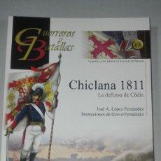 Militaria: CHICLANA 1811. LA DEFENSA DE CADIZ. GUERREROS Y BATALLAS Nº65. EDITORIAL ALMENA. NUEVO.. Lote 239934730