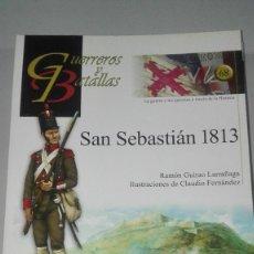 Militaria: SAN SEBASTIAN 1813. GUERREROS Y BATALLAS Nº68. EDITORIAL ALMENA. NUEVO.. Lote 239935115