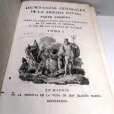 Militaria: ORDENANZAS GENERALES DE LA ARMADA NAVAL - TOMO 1 - 1793 - IBARRA. Lote 239958740