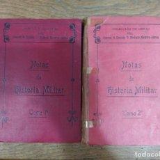 Militaria: NOTAS DE HISTORIA MILITAR. TOMO I Y II. Lote 240028070