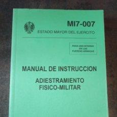 Militaria: MANUAL DE INSTRUCCIÓN ADIESTRAMIENTO FÍSICO MILITAR. TABLA DE COMBATE. ESGRIMA DE FUSIL. Lote 240225480