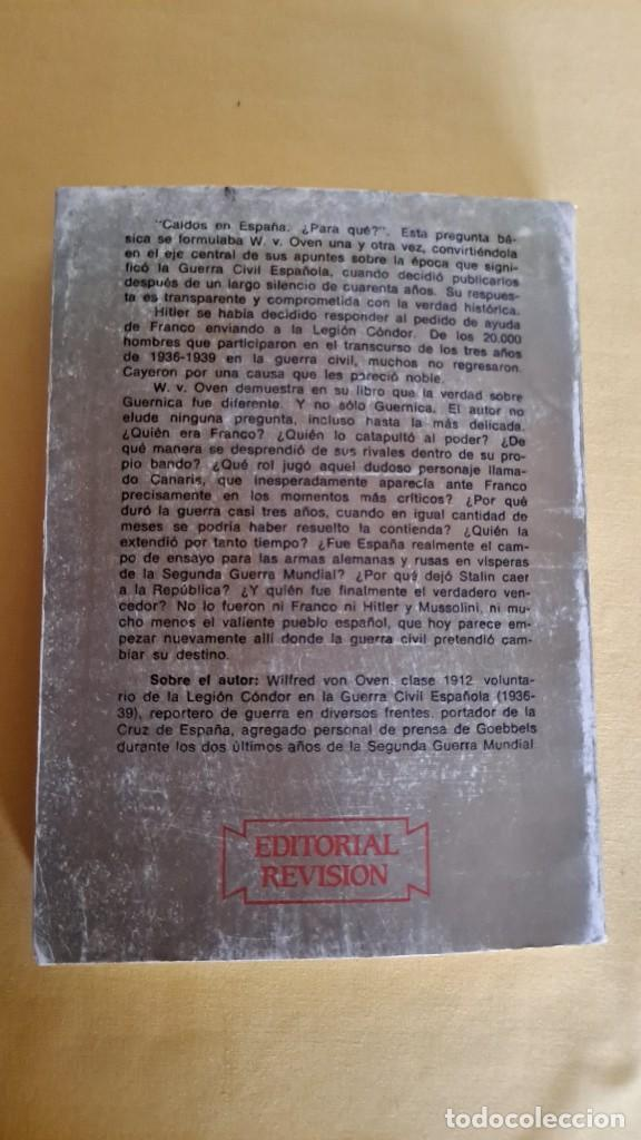 Militaria: WILFRED VON OVEN - HITLER Y LA GUERRA CIVIL ESPAÑOLA, MISIÓN Y DESTINO DE LA LEGION CONDOR - Foto 12 - 240515430