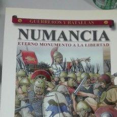 Militaria: NUMANCIA ETERNO MONUMENTO A LA LIBERTAD. GUERREROS Y BATALLAS Nº27. EDITORIAL ALMENA. Lote 240551590