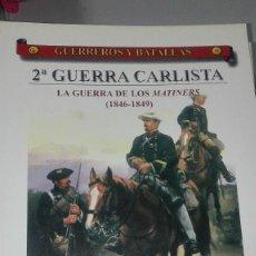 Militaria: 2ª GUERRA CARLISTA. LA GUERRA DE LOS MATINERS. GUERREROS Y BATALLAS Nº33. EDITORIAL ALMENA. Lote 240554400