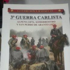 Militaria: 3ª GUERRA CARLISTA. ALPENS, SOMORROSTRO Y SAN PEDRO DE . GUERREROS Y BATALLAS Nº35. EDITORIAL ALMENA. Lote 240555780