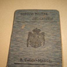 Militaria: SERVICIO MILITAR OBLIGATORIO BIBLIOTECA DE DERECHO SATURNINO CALLEJA. Lote 240588435