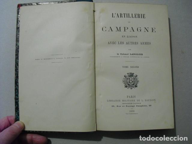 Militaria: 1892 L´ARTILLERIE DE CAMPAGNE COLONEL LANGLOIS DOS TOMOS DE TEXTO Y ATLAS OBRA COMPLETA - Foto 4 - 241080575