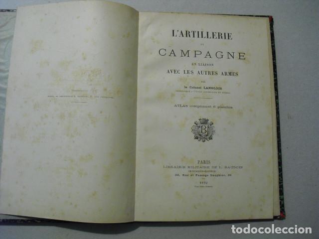 Militaria: 1892 L´ARTILLERIE DE CAMPAGNE COLONEL LANGLOIS DOS TOMOS DE TEXTO Y ATLAS OBRA COMPLETA - Foto 6 - 241080575