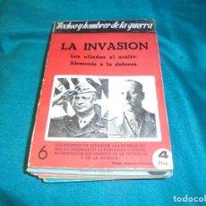 Militaria: LA INVASION. LOS ALIADOS AL ASALTO. ALFONSO SANCHEZ. HECHOS Y HOMBRES DE LA GUERRA Nº 4, 1944. Lote 241256515