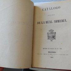 Militaria: RARO. TEMA MILITAR, CATALOGO DE LA REAL ARMERÍA, MADRID, POR AGUADO, 1861.. Lote 241437580