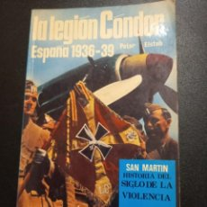 Militaria: EDITORIAL SAN MARTÍN, LA LEGIÓN CONDOR. Lote 241850930