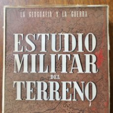 Militaria: ESTUDIO MILITAR DEL TERRENO- JOSE DIAZ DE VILLEGAS-1944. Lote 242337865