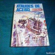 Militaria: ATAUDES DE ACERO. HERBERT A. WERNER. EDT. JAVIER VREGARA, 1ª EDC. 1979. Lote 243022605