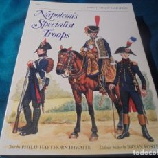 Militaria: NAPOLEON´S SPECIALIST TROOPS. HAYTHORNTHWAITE. MEN-AT-ARMS. OSPREY, . 1988. Lote 243782695