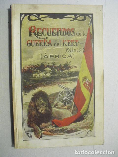 Militaria: 1914 GUERRA DE MARRUECOS RECUERDOS DE LA GUERRA DEL KERT 1911-12 GENERAL SERRA ORTS - Foto 2 - 243815850