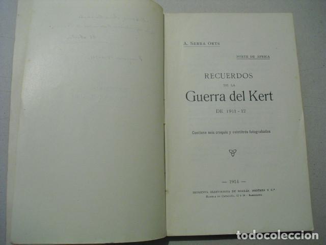 Militaria: 1914 GUERRA DE MARRUECOS RECUERDOS DE LA GUERRA DEL KERT 1911-12 GENERAL SERRA ORTS - Foto 3 - 243815850