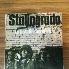 Militaria: STALINGRADO LA BATALLA DECISIVA. EDITORIAL SAN MARTIN. GEOFFREY JUKES. Lote 244505165