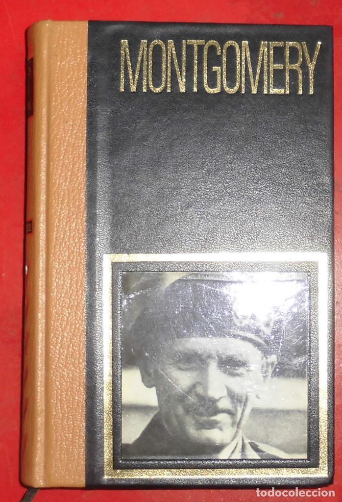MONTGOMERY. GRANDES JEFES MILITARES (Militar - Libros y Literatura Militar)