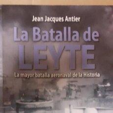Militaria: LA BATALA DE LEYTE. INEDITA. Lote 244540800
