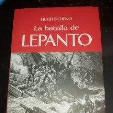 Militaria: LA BATALLA DE LEPANTO HUGH BICHENO. Lote 244684405