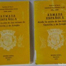 Militaria: ARMADA ESPAÑOLA. UNION DE LOS REINOS DE CASTILLA Y ARAGON. CESAREO FDEZ DURO. TOMOS 3 Y 6.. Lote 244738005
