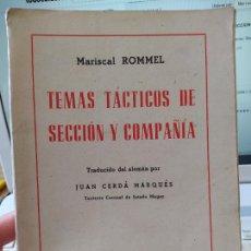 Militaria: TACTICA MILITAR. MARISCAL ROMMEL. TEMAS TACTICOS DE SECCION Y COMPAÑIA, ED. ALDECOA, BURGOS, 1944. Lote 244836120