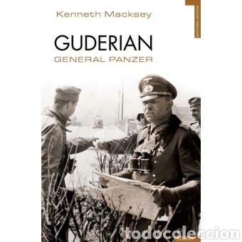 GUDERIAN GENERAL PANZER (Militar - Libros y Literatura Militar)