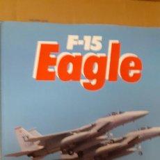 Militaria: F 15 EAGLE. Lote 245425275