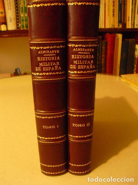 1923 BOSQUEJO DE LA HISTORIA MILITAR DE ESPAÑA GENERAL ALMIRANTE OBRA COMPLETA 4 TOMOS EN 2 VOLUMEN (Militar - Libros y Literatura Militar)