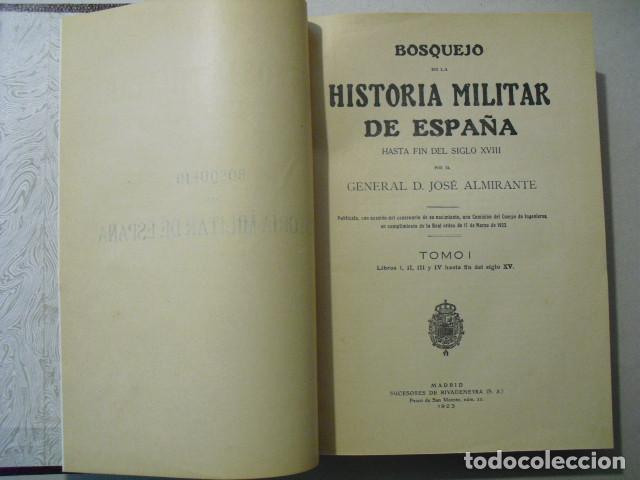 Militaria: 1923 BOSQUEJO DE LA HISTORIA MILITAR DE ESPAÑA GENERAL ALMIRANTE OBRA COMPLETA 4 TOMOS EN 2 VOLUMEN - Foto 2 - 245448110