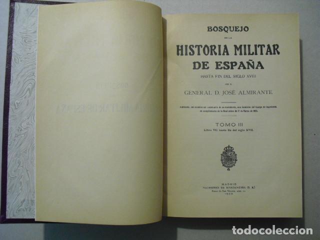 Militaria: 1923 BOSQUEJO DE LA HISTORIA MILITAR DE ESPAÑA GENERAL ALMIRANTE OBRA COMPLETA 4 TOMOS EN 2 VOLUMEN - Foto 4 - 245448110