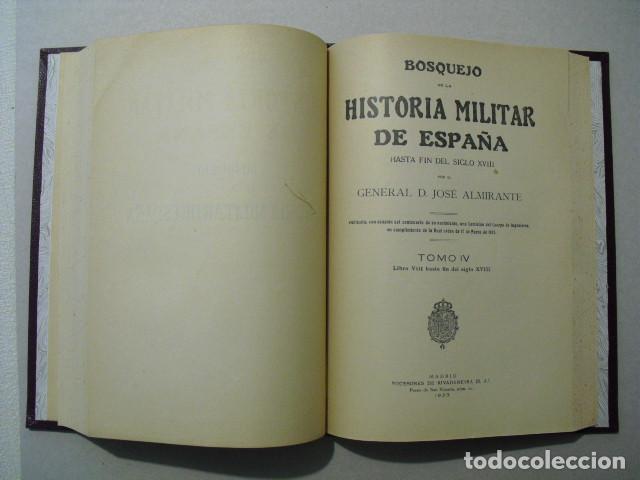Militaria: 1923 BOSQUEJO DE LA HISTORIA MILITAR DE ESPAÑA GENERAL ALMIRANTE OBRA COMPLETA 4 TOMOS EN 2 VOLUMEN - Foto 5 - 245448110
