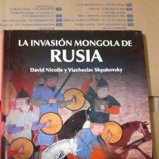 Militaria: LA INVASION MONGOLA DE RUSIA. OSPREY MEDIEVAL. Lote 246245775