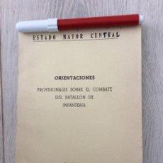 Militaria: ORIENTACIONES SOBRE EL COMBATE DEL BATALLÓN DE INFANTERÍA. AÑO 1967. Lote 248012925