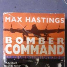 Militaria: MAX HASTINGS. BOMBER COMMAND. Lote 248231365