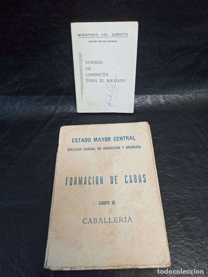 FORMACIÓN DE CABOS CABALLERÍA Y NORMAS CONDUCTA PARA EL SOLDADO. L1 (Militar - Libros y Literatura Militar)