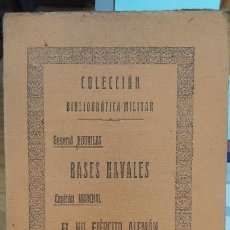 Militaria: BASES NAVALES Y EL VII EJERCITO ALEMÁN, NOUVILAS Y MARCHAL, COL. BIBLIOGRAFÍA MILITAR, 1929. Lote 249204860