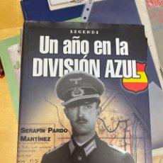 Militaria: WWII- UN AÑO EN LA DIVISIÓN AZUL. SERAFÍN PARDO MARTÍNEZ. Lote 251344110