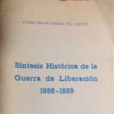 Militaria: SÍNTESIS HISTÓRICA DE LA GUERRA DE LIBERACIÓN 1936 - 1939. COMO NUEVO, SIN USO.. Lote 251921100