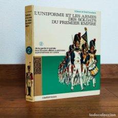Militaria: UNIFORMES MILITARES NAPOLEONICOS CASTERMAN L'UNIFORME ET LES ARMES DES SOLDATS DU PREMIER EMPIRE. Lote 252178835