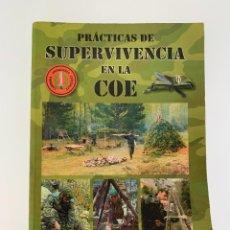 Militaria: LIBRO PRÁCTICAS SUPERVIVENCIA COE GOE BOINAS VERDES GUERRILLEROS. Lote 253298120