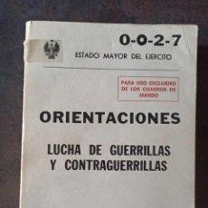Militaria: ORIENTACIONES LUCHA DE GUERRILLAS Y CONTRAGUERRILLAS. OPERACIONES ESPECIALES GOE MOE BOEL EMMOE. Lote 254016675
